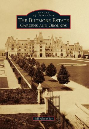 The Biltmore Estate, North Carolina: Gardens and Grounds