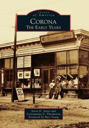 Corona, New York: The Early Years