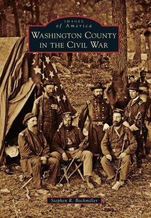 Washington County in the Civil War, Maryland