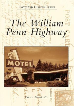 William Penn Highway, Pennsylvania