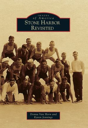 Stone Harbor Revisited