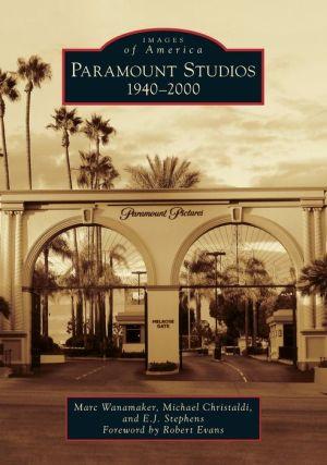 Paramount Studios, California: 1940-2000
