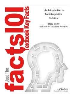 e-Study Guide for: An Introduction to Sociolinguistics by Ronald Wardhaugh, ISBN 9781405186681