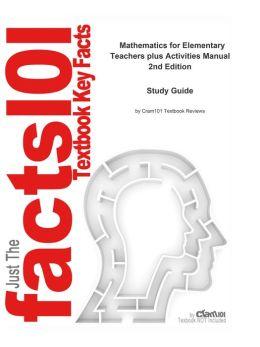 e-Study Guide for: Mathematics for Elementary Teachers plus Activities Manual: Mathematics, Mathematics