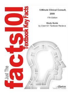 e-Study Guide for: 5-Minute Clinical Consult, 2009 by Frank J Domino, ISBN 9780781779579