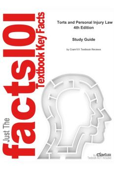 e-Study Guide for: Torts and Personal Injury Law by Cathy Okrent, ISBN 9781428320765