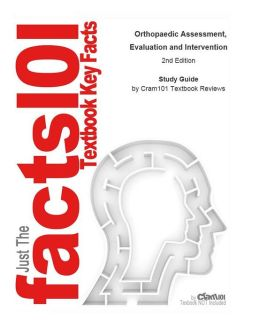 e-Study Guide for: Orthopaedic Assessment, Evaluation and Intervention by Mark Dutton, ISBN 9780071474016