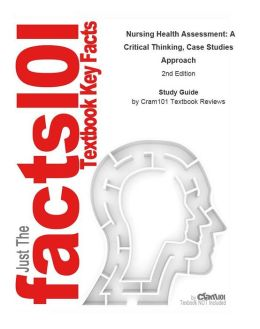 e-Study Guide for: Nursing Health Assessment: A Critical Thinking, Case Studies Approach by Patricia Dillon, ISBN 9780803615793