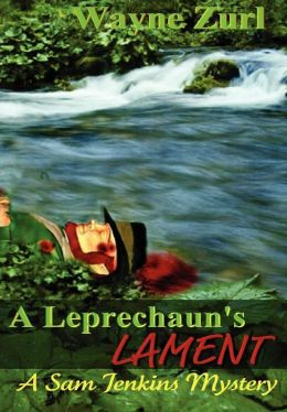 A Leprechaun's Lament