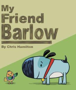 My Friend Barlow