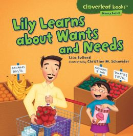 Image result for Lily Learns about Wants and Needs by Lisa Bullard