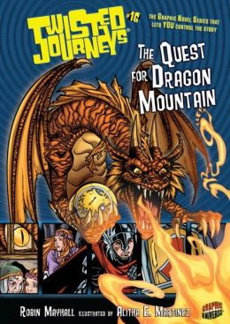 The Quest for Dragon Mountain (Twisted Journeys Series #16)