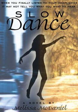 SLOW DANCE: A Novel