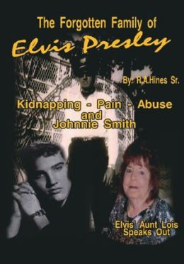 The Forgotten Family of Elvis Presley: Elvis' Aunt Lois Smith Speaks Out