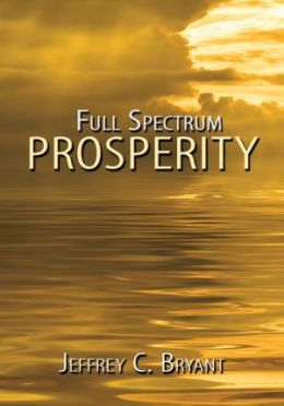 Full Spectrum Prosperity