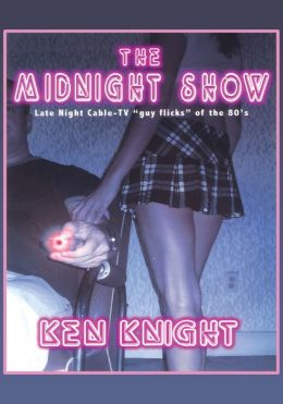 The Midnight Show: Late Night Cable-TV ââ