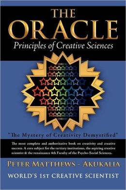 The Oracle: Principles of Creative Sciences