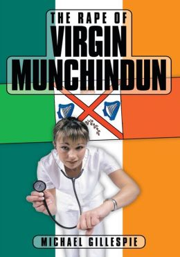 The Rape of Virgin Munchindun