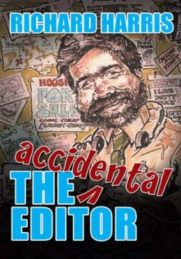 The Accidental Editor: How a boy who only ever wanted to go to sea ended up running a provincial daily newspaper