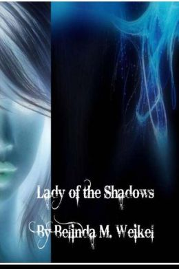 Lady of the Shadows: Book One