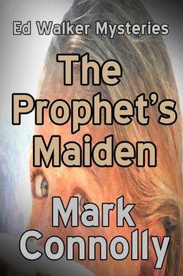 The Prophet's Maiden