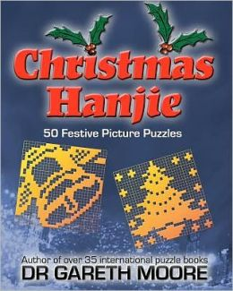 Christmas Hanjie: 50 Festive Picture Puzzles