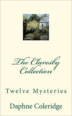 The Claresby Collection: Twelve Mysteries