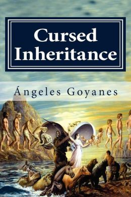 Cursed Inheritance Angeles Goyanes and Megan Salyer
