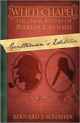 Whitechapel: The Final Stand of Sherlock Holmes (Gentlemen's Edition)