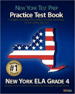 NEW YORK TEST PREP Practice Test Book New York ELA Grade 4: Aligned to the 2011-2012 New York ELA Test