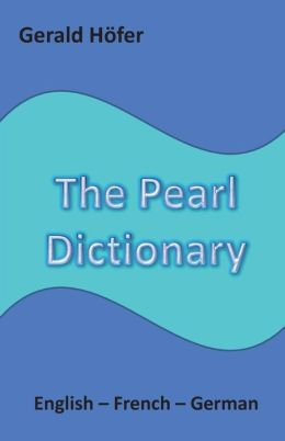 The Pearl Dictionary, English-French-German