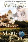 Maid for Love: McCarthys of Gansett Island