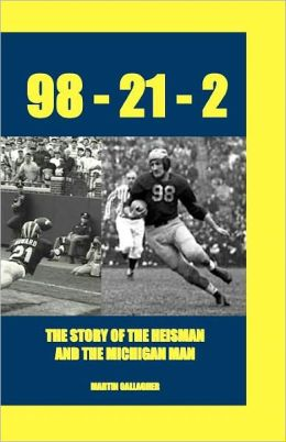 98-21-2 the Story of the Heisman and the Michigan Man