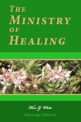 The Ministry of Healing: Illustrated