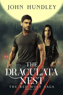 The Draculata Nest: A Red Wolf Novel
