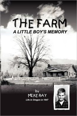 The Farm: A Little Boy's Memory