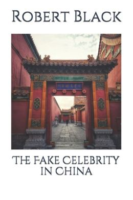 The Fake Celebrity in China