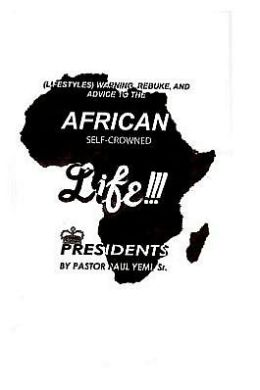 African Self-Crowned Life Presidents