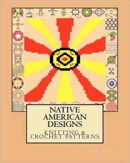 Native American Designs Knitting & Crochet Patterns