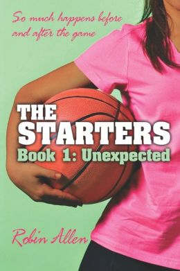 The Starters: Unexpected