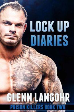 Lock up Diaries, Drug Debts: Lock up Diaries: Prison Killers Book 2
