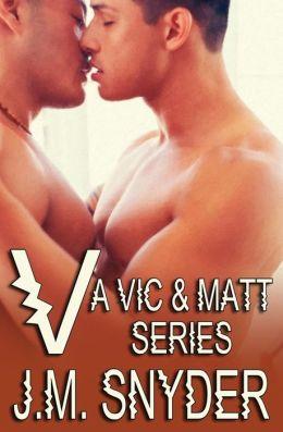 V: A Vic and Matt Series