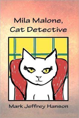 Mila Malone, Cat Detective: The Mysterious Dr. Merrill Merkel