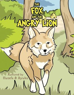 The Fox and the Angry Lion