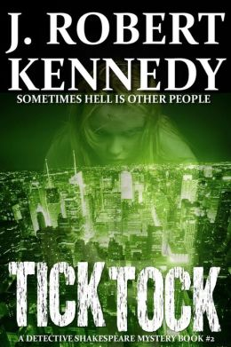Tick Tock: A Detective Shakespeare Mystery