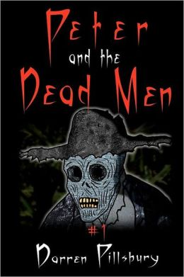 Peter and the Dead Men: Peter and the Monsters Story #1