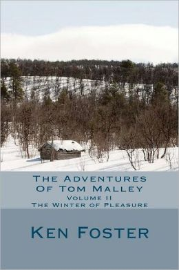 The Adventures of Tom Malley: The Winter of Pleasure