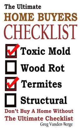 The Ultimate Home Buyers Checklist