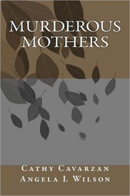 Murderous Mothers