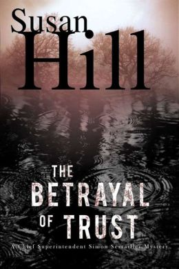 The Betrayal of Trust (Simon Serrailler Series #6)